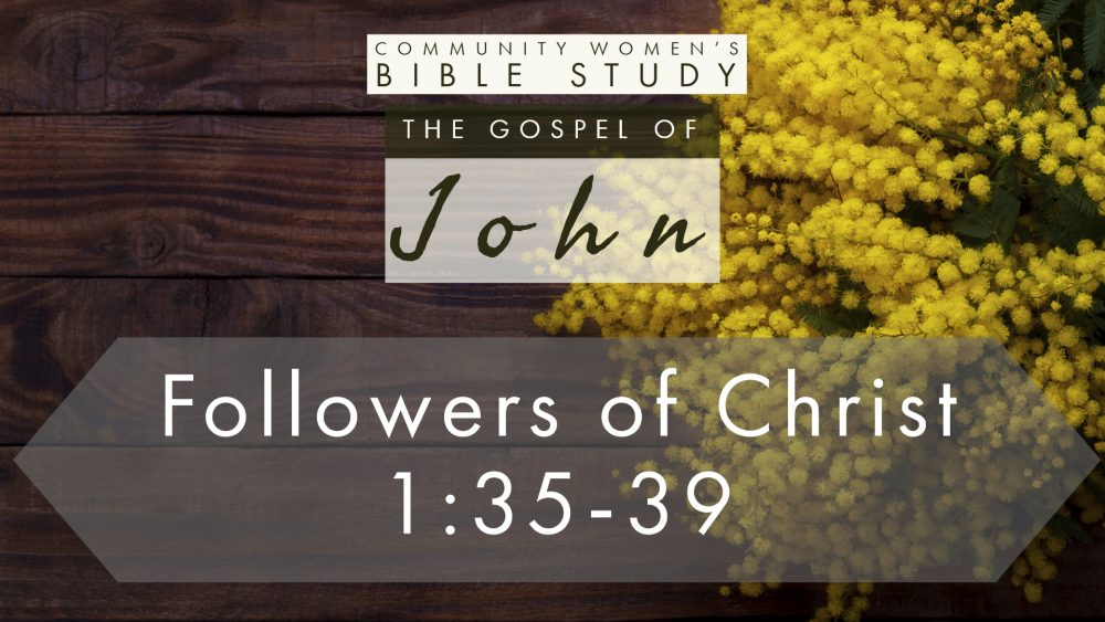 Followers of Christ | John 1:35-39 | CWBS Image