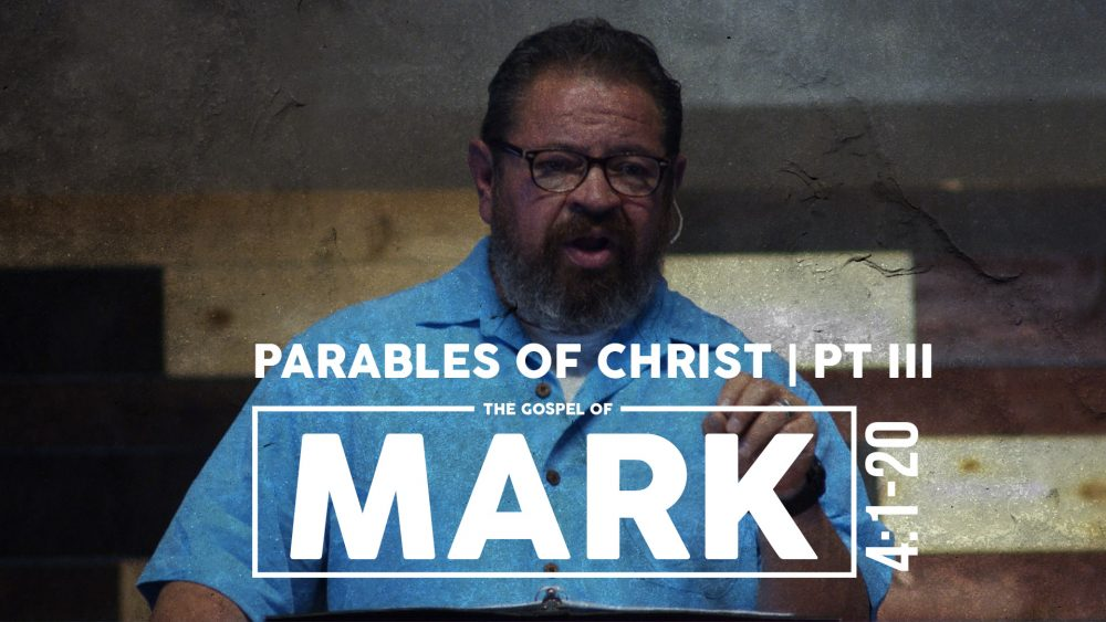 Parables of Christ | Part III | Mark 4:1-20 Image