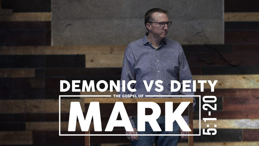 Demonic vs. Deity | Mark 5:1-20 Image