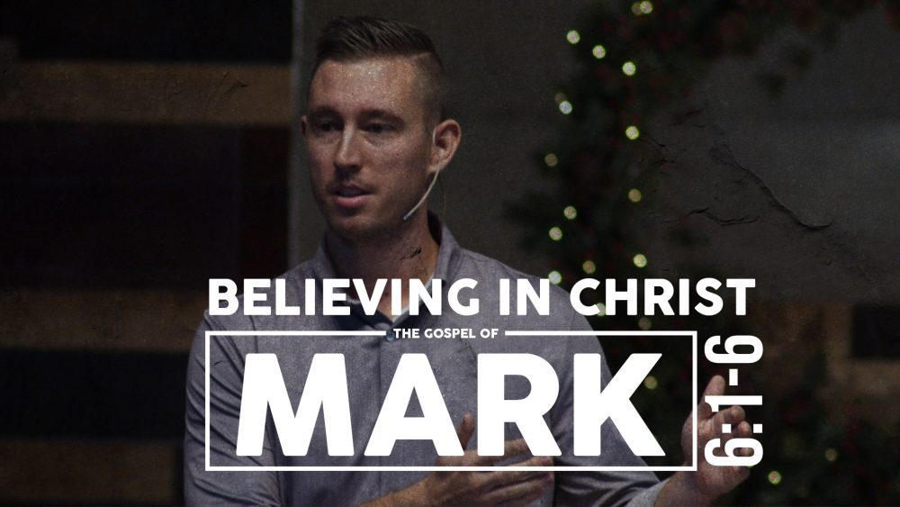 Believing in Christ | Mark 6:1-6 Image