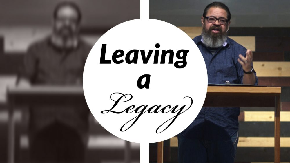 Leaving A Legacy | Vision Sunday 2020 | Psalm 78:1-8