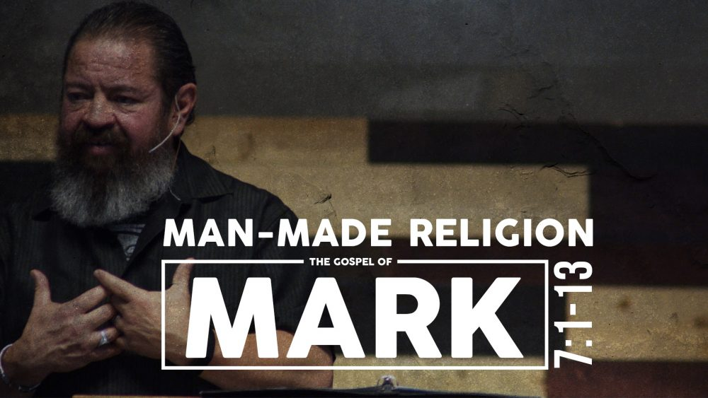 Man Made Religion | Mark 7:1-13 Image