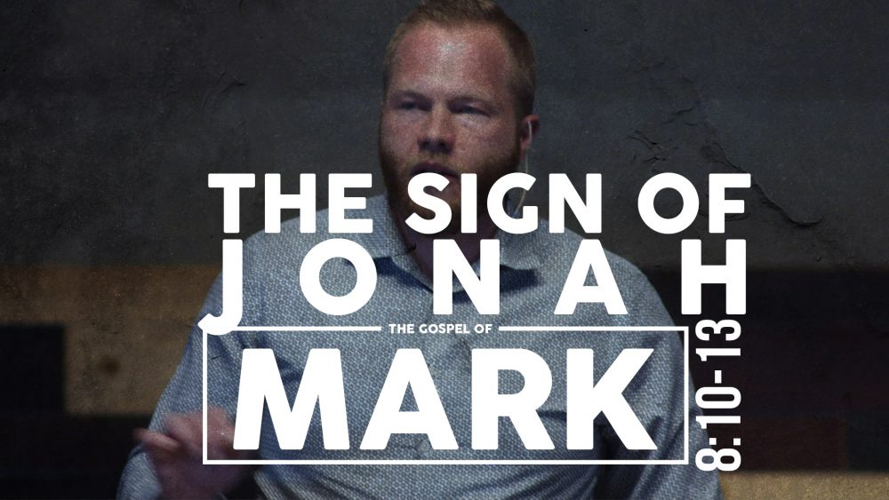 The Sign of Jonah | Mark 8:10-13 Image
