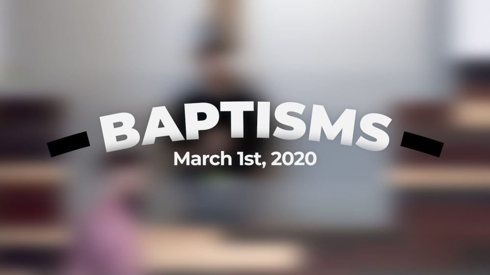 Baptisms | March 1st, 2020 Image