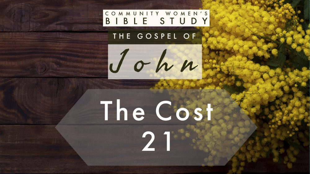 The Cost | John 21 | CWBS