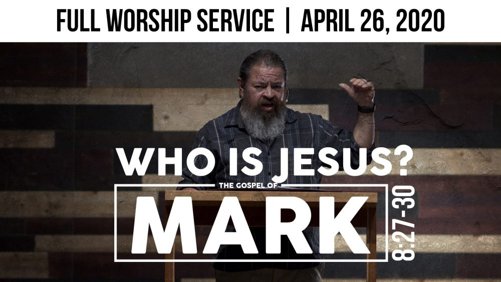 Who Is Jesus? | Full Worship Service | Mark 8:27-30 Image