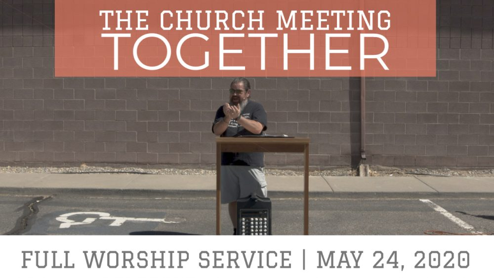 The Church Meeting Together | Hebrews 10:24-25 | Full Worship Service Image