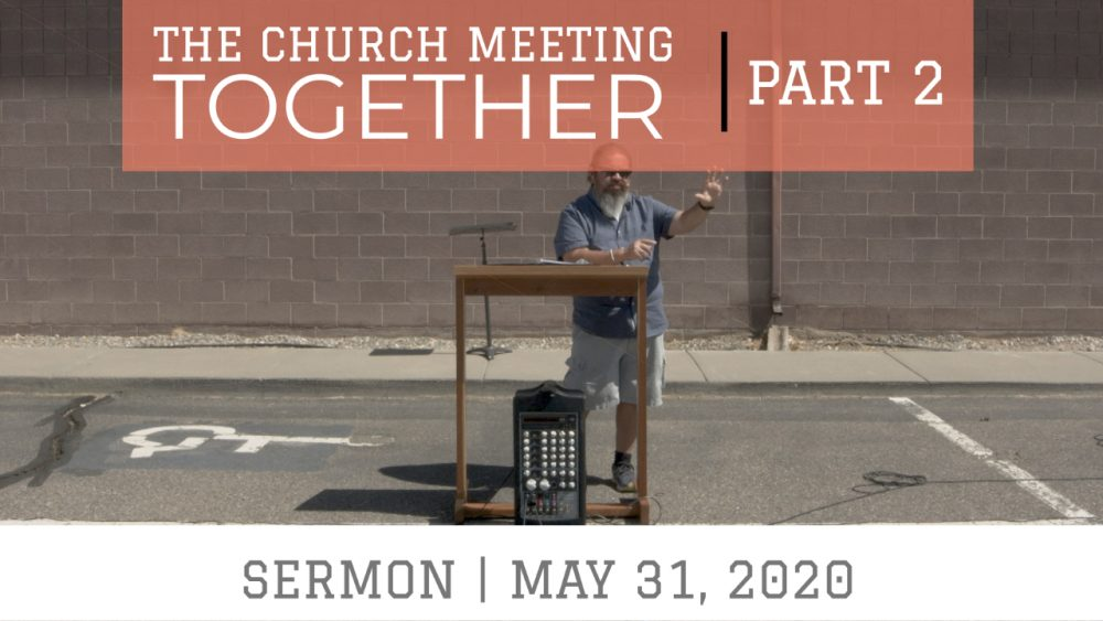 The Church Meeting Together Part 2 | Hebrews 10:24-25  Image