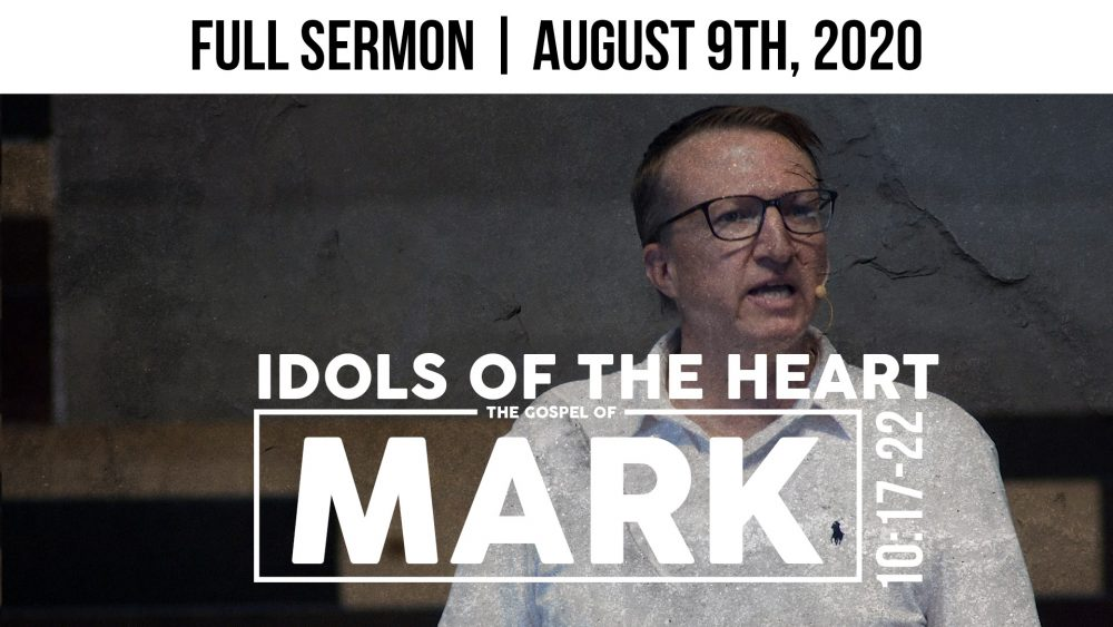 Idols of the Heart | Full Service Stream | August 9th, 2020