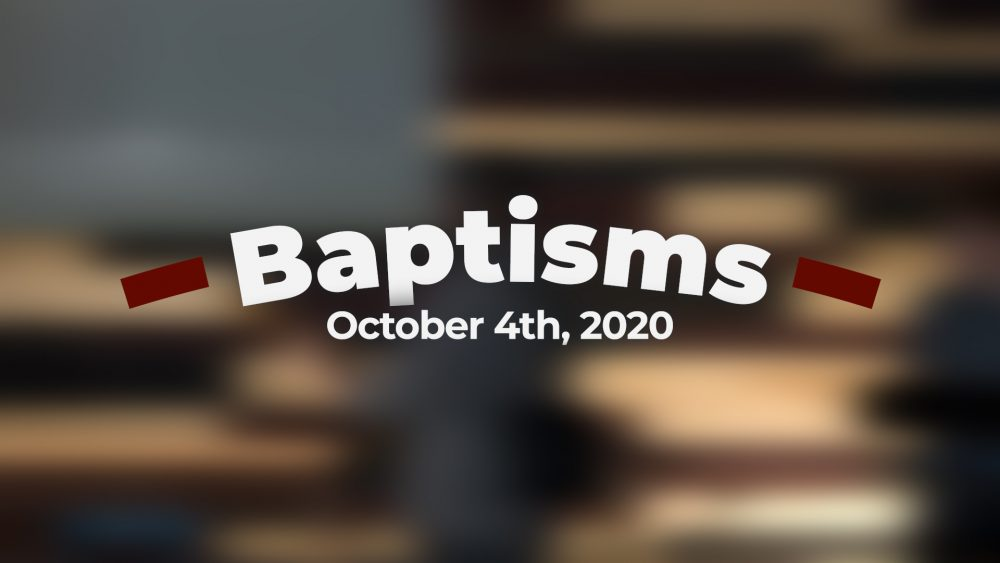 October 4th, 2020 | Baptisms Image