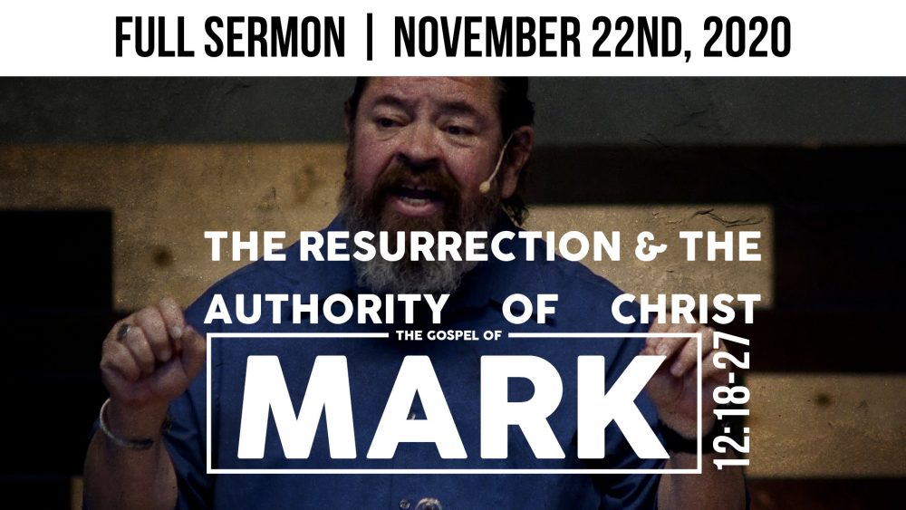 The Resurrection & The Authority of Christ | Mark 12:18-37 Image