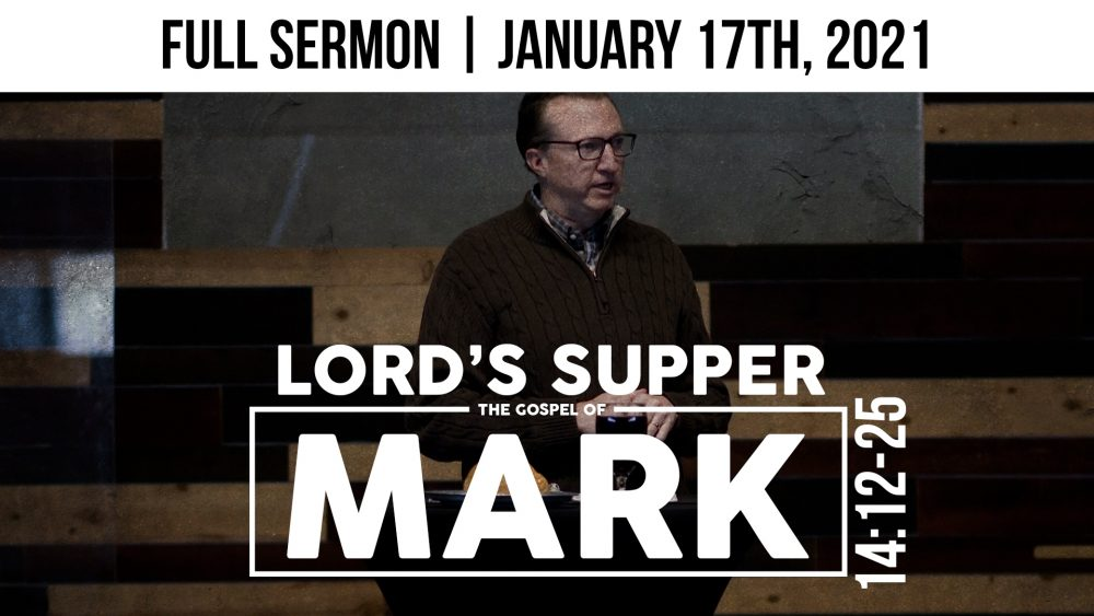 Lord\'s Supper | Mark 14:12-25