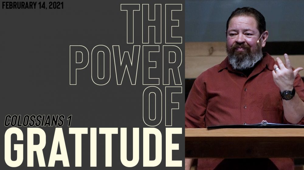 The Power of Gratitude | Colossians Image