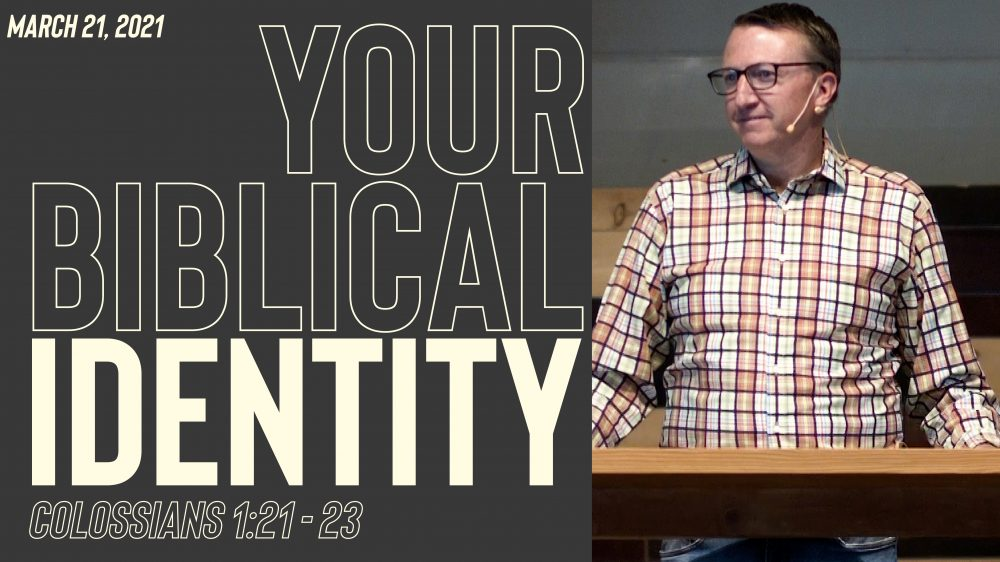Your Biblical Identity | Colossians 1:21-23 Image