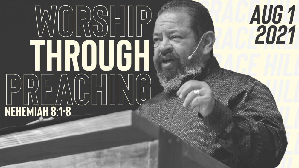 Worship Through Preaching | Nehemiah 8:1-8 Image