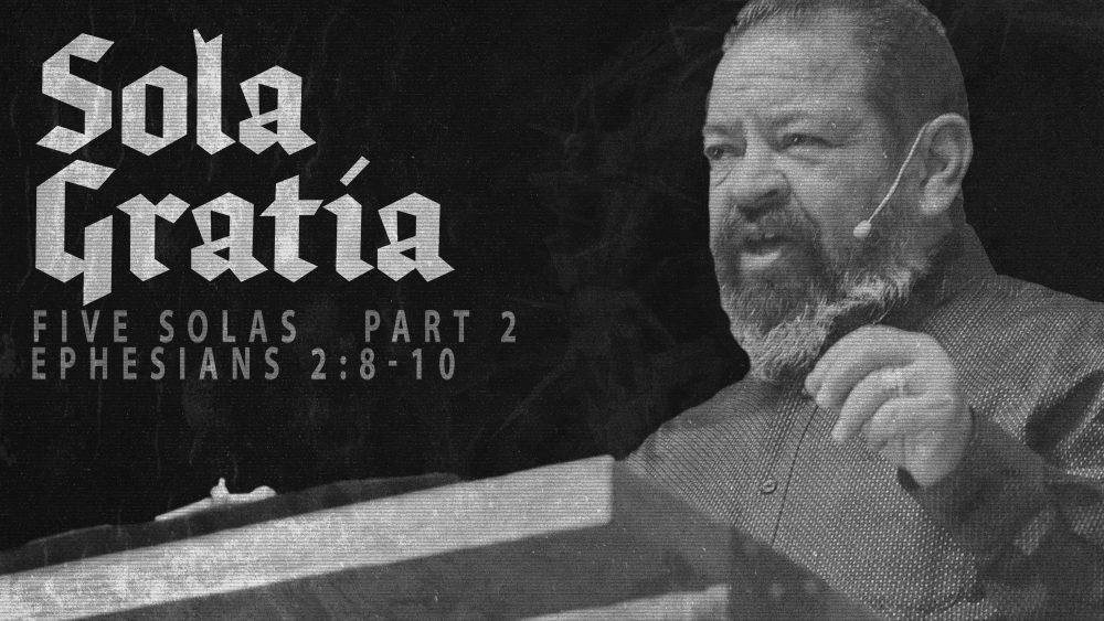 Sola Gratia | Ephesians 2:8-10 Image