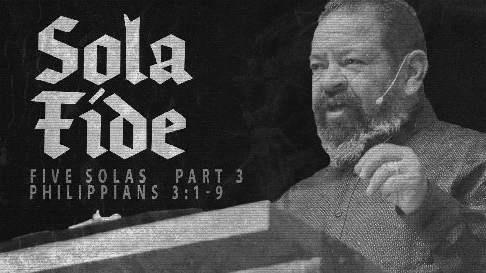 Sola Fide | Philippians 3:1-9 Image